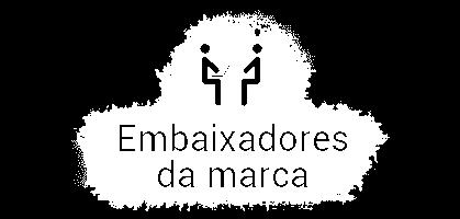 Embaixadores da Marca